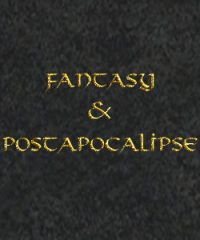 FANTASY AND POSTAPOCALIPSE